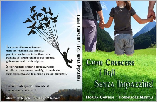 Crescere i figli senza impazzire, strategie per genitori, Florian Cortese, strategiedellamente, BOX doppio HQ